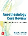 Product Anesthesiology Core Review: Advanced Exam
