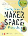 Product The Big Book of Makerspace Projects