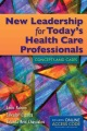 Product New Leadership for Today's Health Care Professiona