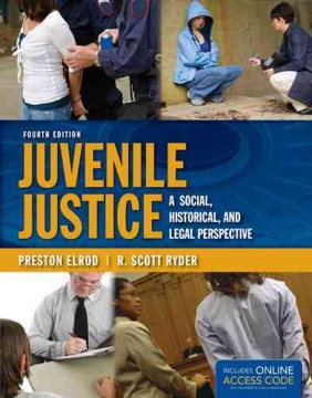 Product Juvenile Justice: A Social, Historical, and Legal Perspective