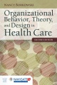 Product Organizational Behavior, Theory, and Design in Hea