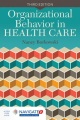 Product Organizational Behavior in Health Care