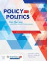 Product Policy and Politics for Nurses and Other Health Pr