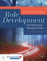 Product Role Development in Professional Nursing Practice