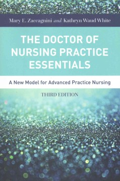 Product The Doctor of Nursing Practice Essentials: A New Model for Advanced Practice Nursing
