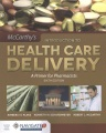 Product Introduction to Health Care Delivery