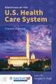 Product Essentials of the U.S. Health Care System