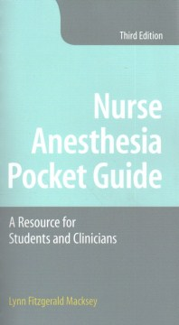 Product Nurse Anesthesia Pocket Guide: A Resource for Students and Clinicians
