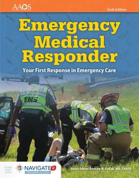Product Emergency Medical Responder: Your First Response in Emergency Care
