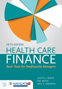 Product Health Care Finance: Basic Tools for Nonfinancial Managers