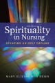 Product Spirituality in Nursing: Standing on Holy Ground