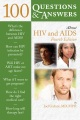 Product 100 Questions & Answers About HIV & AIDS