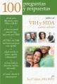 Product 100 preguntas y respuestas sobre VIH y SIDA / 100