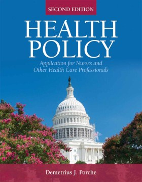 Product Health Policy: Application for Nurses and Other Healthcare Professionals
