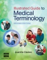 Product Illustrated Guide to Medical Terminology