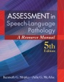 Product Assessment in Speech-Language Pathology
