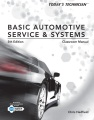 Product Today's Technician: Shop Manual for Basic Automotive Service & Systems, Classroom Manual for Basic Automotive Service & Systems
