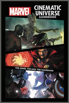 Product Marvel Cinematic Universe Guidebook: The Good, the Bad, the Guardians