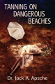 Product Tanning on Dangerous Beaches