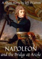 Product Napoleon and the Bridge at Arcole