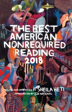 Product The Best American Nonrequired Reading 2018