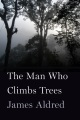 Product The Man Who Climbs Trees