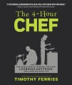 Product The 4-hour Chef: The Simple Path to Cooking Like a Pro, Learning Anything, and Living the Good Life