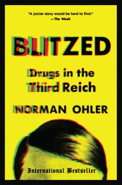 Product Blitzed: Drugs in the Third Reich