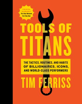 Product Tools of Titans: The Tactics, Routines, and Habits of Billionaires, Icons, and World-class Performers
