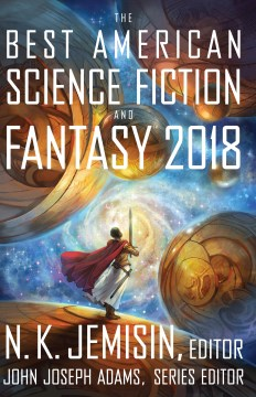 The Best American Science Fiction and Fantasy 2018 N.K. Jemisin