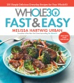 Product The Whole30 Fast and Easy Recipes: 150 Simply Delicious Everyday Recipes for Your Whole30