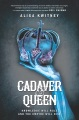 Product Cadaver & Queen