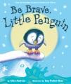 Product Be Brave, Little Penguin