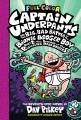 Product Captain Underpants and the Big, Bad Battle of the Bionic Booger Boy: The Revenge of the Ridiculous Robo-Boogers