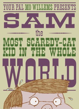 Product Sam, the Most Scaredy - Cat Kid in the Whole World