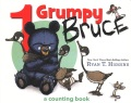 Product 1 Grumpy Bruce: A Counting Board Book
