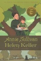 Product Annie Sullivan and the Trials of Helen Keller