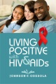 Product Living Positive With HIV and AIDS