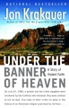 Product Under the Banner of Heaven: A Story of Violent Faith