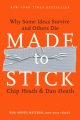Product Made to Stick: Why Some Ideas Survive and Others Die