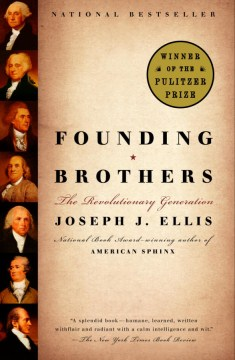 Product Founding Brothers: The Revolutionary Generation