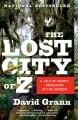 Product The Lost City of Z: A Tale of Deadly Obsession in the Amazon