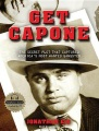Product Get Capone: The Secret Plot That Captured America's Most Wanted Gangster