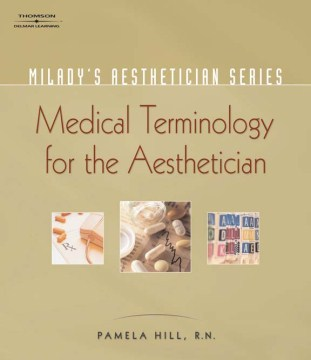 Product Medical Terminology: A Handbook for the Skin Care Specialist