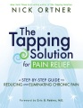 Product The Tapping Solution for Pain Relief: A Step-by-step Guide to Reducing and Eliminating Chronic Pain