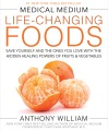 Product Medical Medium Life-Changing Foods: Save Yourself and the Ones You Love With the Hidden Healing Powers of Fruits & Vegetables