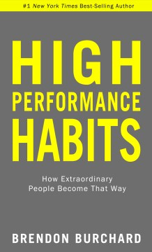 Product High Performance Habits: How Extraordinary People Become That Way