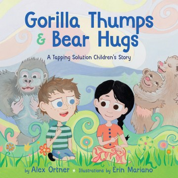 Product Gorilla Thumps & Bear Hugs: A Tapping Solution Children's Story
