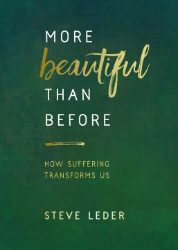 Product More Beautiful Than Before: How Suffering Transforms Us