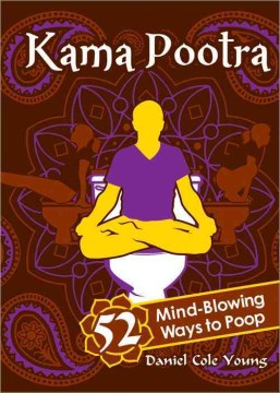 Product Kama Pootra: 52 Mind-Blowing Ways to Poop